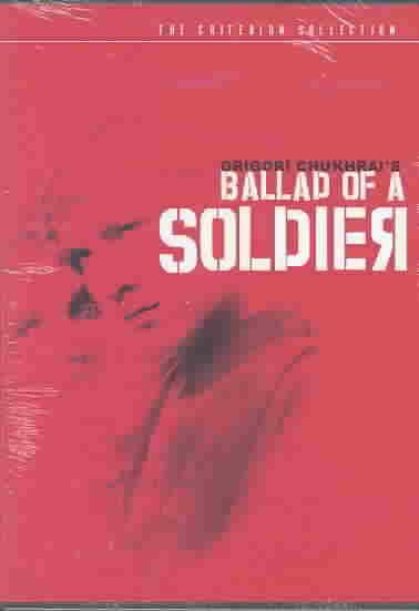 BALLAD OF A SOLDIER BY CHUKHRAI,GRIGORI (DVD)